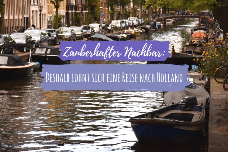 Reise nach Holland Holland Kurztrip